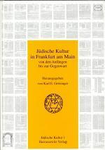 Jüdische Kultur in Frankfurt am Main von den Anfängen bis zur Gegenwart