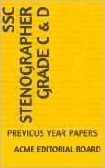 SSC STENOGRAPHER GRADE C & D: PREVIOUS YEAR PAPERS