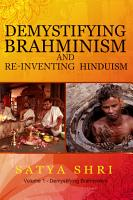 Demystifying Brahminism and Re Inventing Hinduism PDF