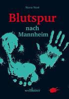 Blutspur nach Mannheim  Regionalkrimi PDF