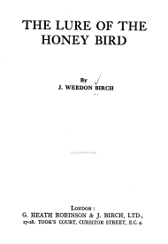 The Lure of the Honey Bird PDF