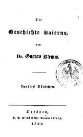 Die Geschichte Baierns: 2