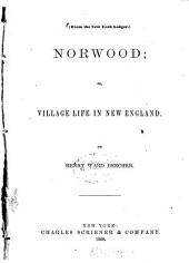 Norwood: Or, Village Life in New England, Volume 84