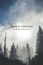 God's Angels: His Ministering Spirits