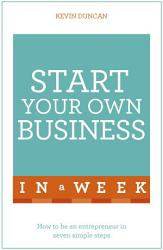 Start Your Own Business In A Week Book PDF