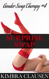 Surprise Swap (Reluctant Gender Swap Feminization): A Gender Swap Tale