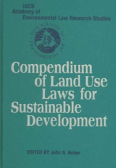 Compendium of Land Use Laws for Sustainable Development PDF
