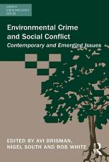 Environmental Crime and Social Conflict PDF