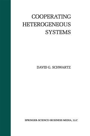 Cooperating Heterogeneous Systems
