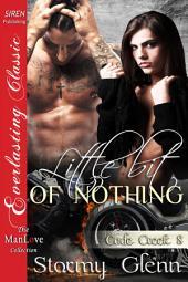 Little Bit of Nothing [Cade Creek 8]