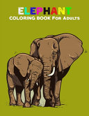 Elephant Coloring Books for Adults