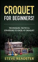 Croquet for Beginners