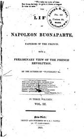 The Life of Napoleon Buonaparte, Emperor of the French: Volume 2