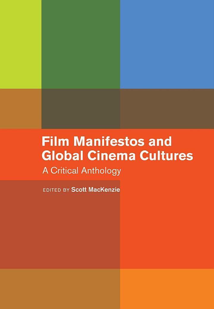 Film Manifestos and Global Cinema Cultures