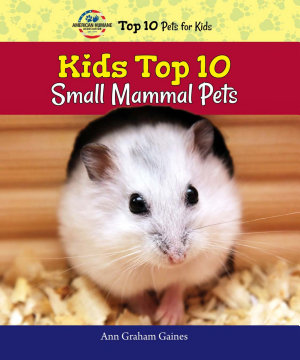 Kids Top 10 Small Mammal Pets PDF