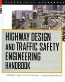 Highway Design and Traffic Safety Engineering Handbook PDF