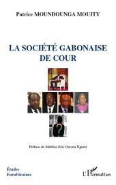 La société gabonaise de cour