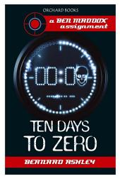Ben Maddox: Ten Days To Zero