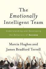 The Emotionally Intelligent Team