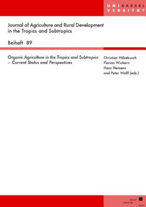 Organic Agriculture in the Tropics and Subtropics