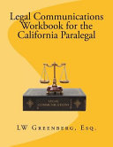 Legal Communications Workbook for the California Paralegal PDF
