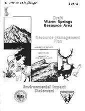 Warm Springs resource area: draft resource management plan, environmental impact statement