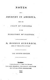 Notes on a Journey in America, from the Coast of Virginia to the Territory of Illinois