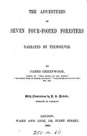 The Adventures of Seven Four-footed Foresters: Narrated by Themselves