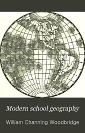 Modern School Geography: On the Plan of Comparison and Classification