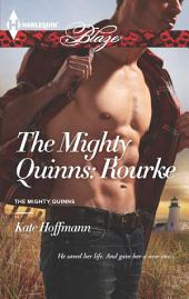 The Mighty Quinns: Rourke
