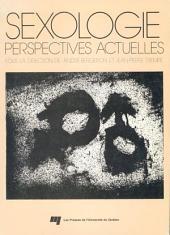 Sexologie: Perspectives Actuelles - Actes du Congrès International de Sexologie, Montréal 1976