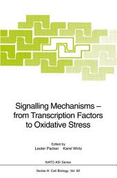 Signalling Mechanisms — from Transcription Factors to Oxidative Stress
