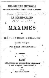 Maximes et réflexions morales: précédées d'une étude par Emile Deschanel