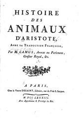 Histoire des animaux d'Aristote: avec la traduction françoise, Volume1