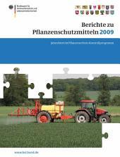 Berichte zu Pflanzenschutzmitteln 2009: Jahresbericht Pflanzenschutz-Kontrollprogramm