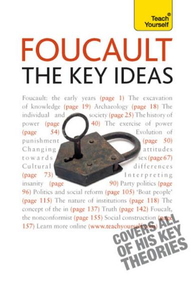 Foucault   The Key Ideas  Teach Yourself