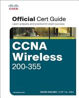 CCNA Wireless 200 355 Official Cert Guide PDF