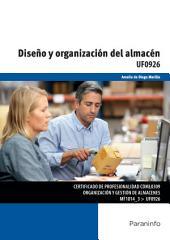 Diseño y organización del almacén. Certificados de profesionalidad. Organización y gestión de almacenes