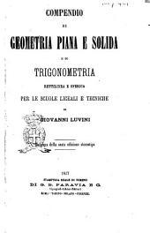 Compendio di geometria piana e solida e di trigonometria rettilinea e sferica per le scuole liceali e tecniche di Giovanni Luvini