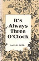 It's Always Three O'clock