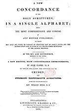 A New Concordance to the Holy Scriptures ... By the Rev. John Butterworth ... A new edition with considerable improvements by Adam Clarke ... under the superintendence of Rev. William Jenks