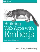 Building Web Apps with Ember.js