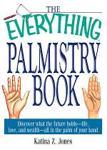 The Everything Palmistry Book