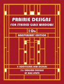 Prairie Designs for Stained Glass Windows PDF