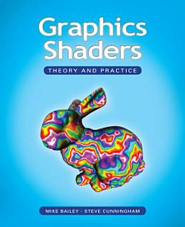 Graphics Shaders Book
