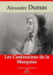 Les confessions de la marquise: Nouvelle édition augmentée