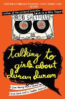 Talking to Girls About Duran Duran PDF