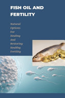 Fish Oil And Fertility
