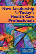 New Leadership for Today s Health Care Professionals PDF