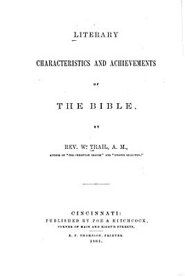 Literary Characteristics and Achievements of the Bible